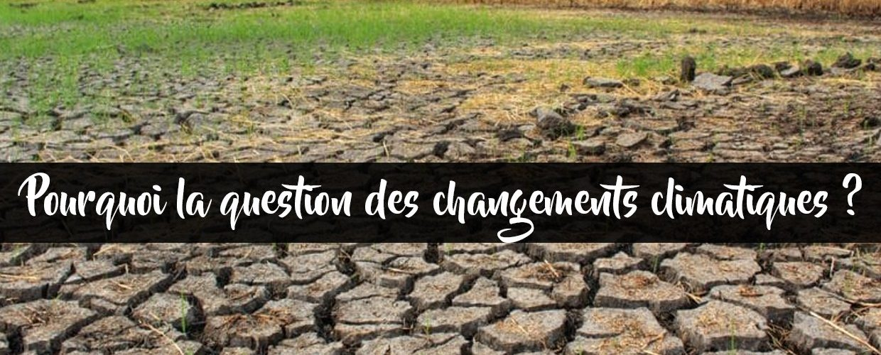 pourquoi la question climatique